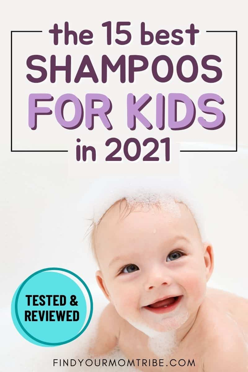 The 15 Best Shampoos For Kids In 2021