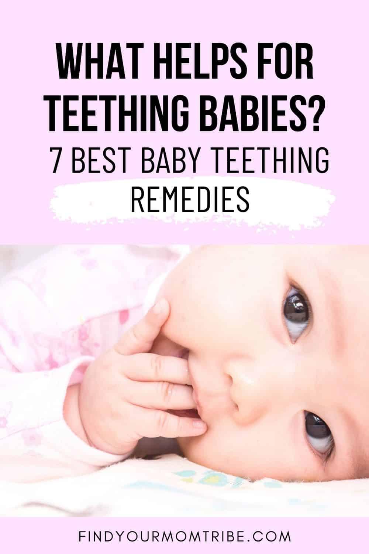 What Helps For Teething Babies_ 7 Best Baby Teething Remedies Pinterest