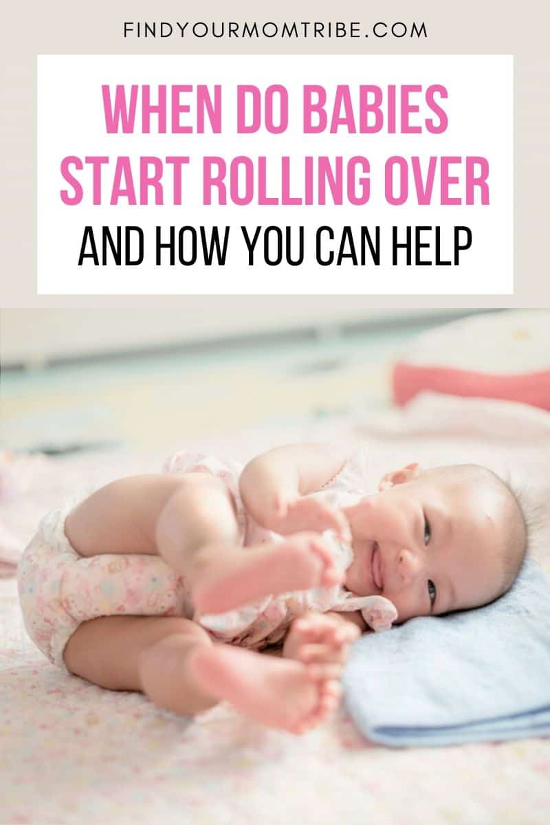 When Do Babies Start Rolling Over And How You Can Help Pinterest