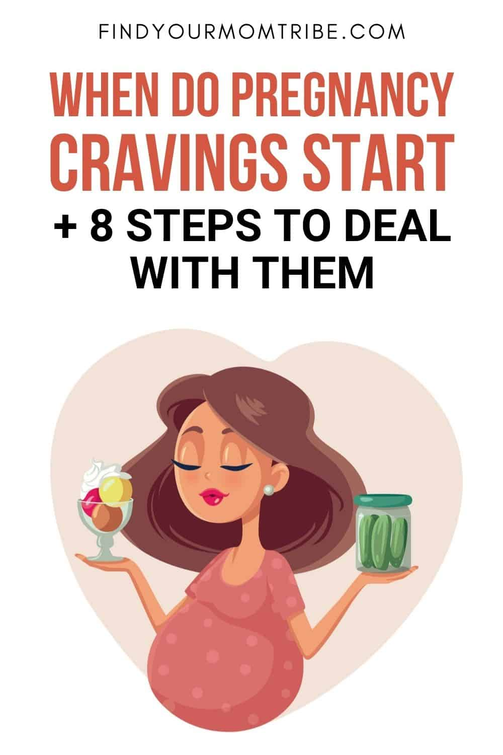 When Do Pregnancy Cravings Start And 8 Steps To Deal With Them