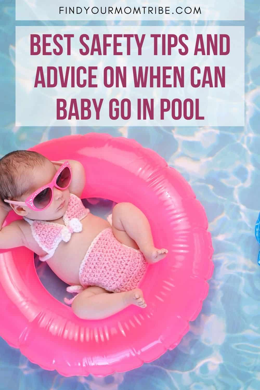 Best Safety Tips And Advice On When Can Baby Go In Pool Pinterest