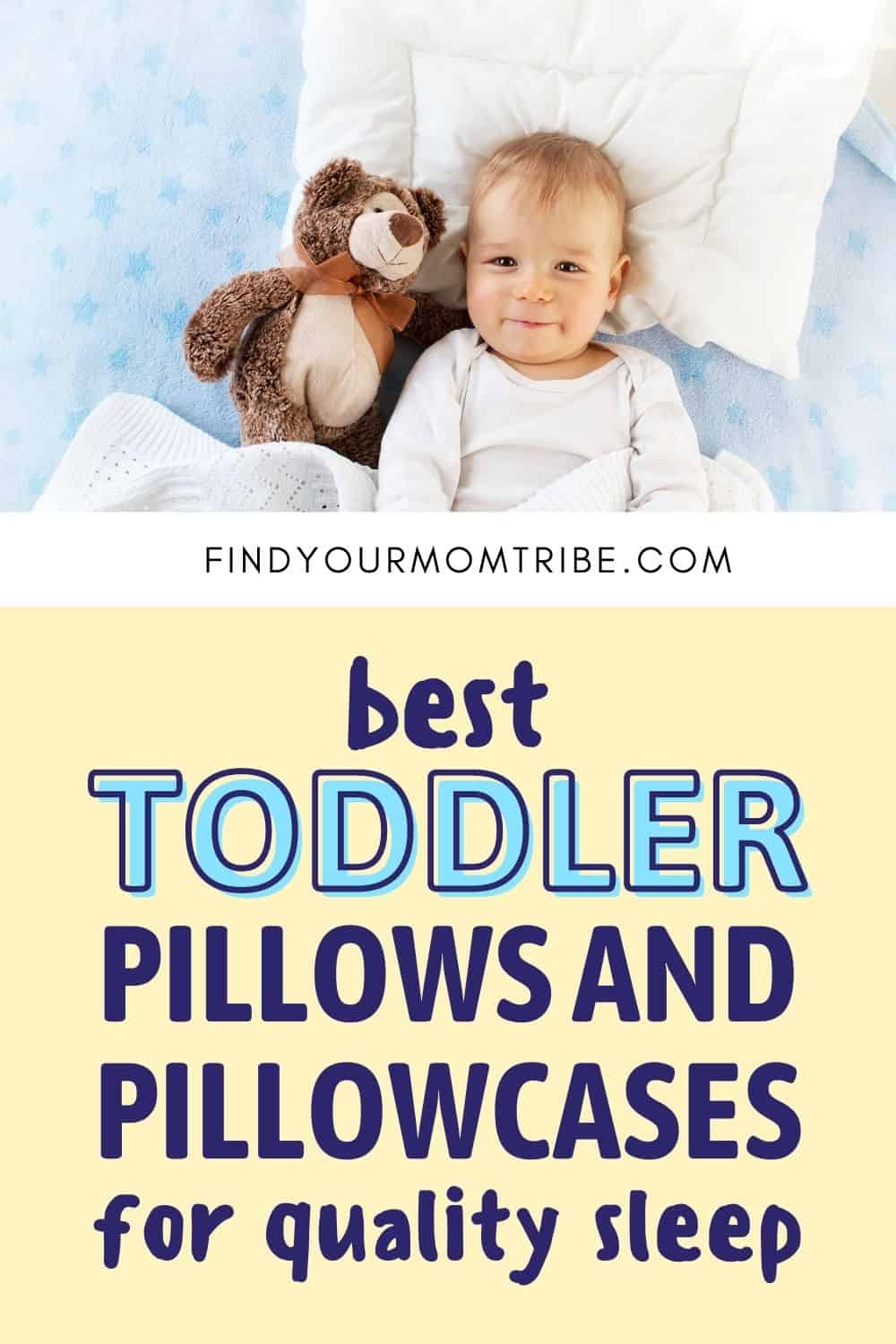 Best Toddler Pillows And Pillowcases For Quality Sleep Pinterest