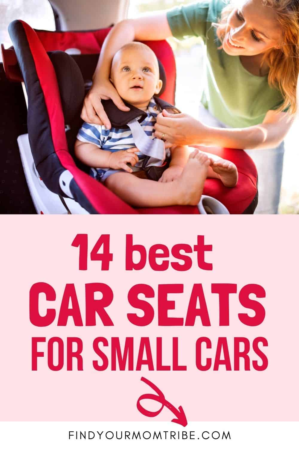 14 Best Car Seats For Small Cars Pinterest
