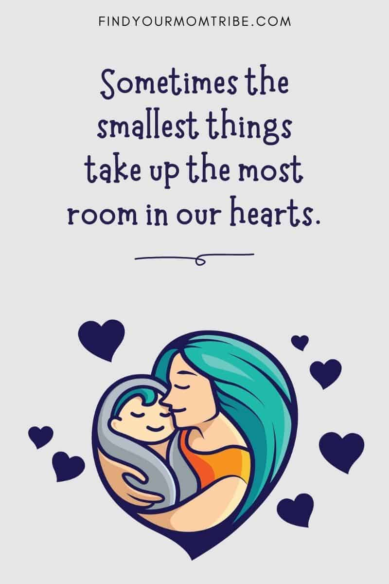 Adorably Simple Baby Instagram Captions: Sometimes the smallest things take up the most room in our hearts.