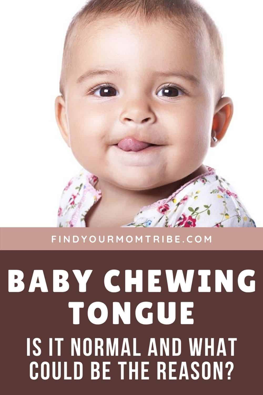 Baby Chewing Tongue - Is It Normal And What Could Be The Reason?