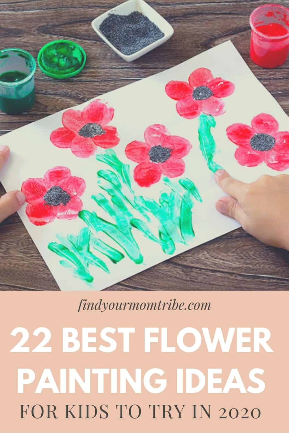 22 Best Flower Painting Ideas For Kids To Try In 2020