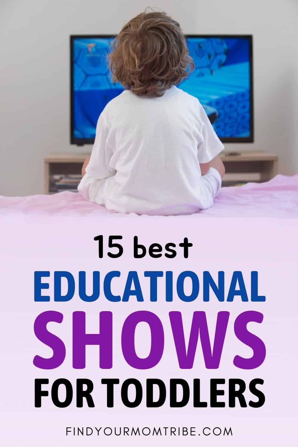15 Best Educational Shows For Toddlers