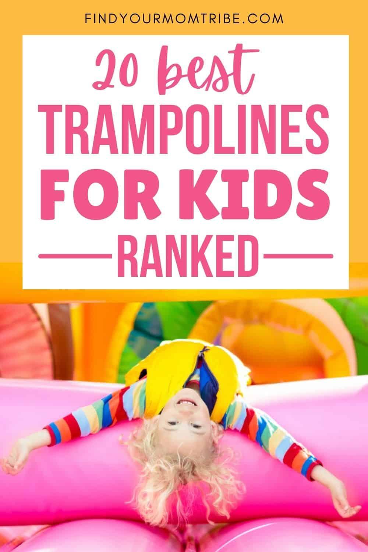 20 Best Trampolines For Kids pinterest