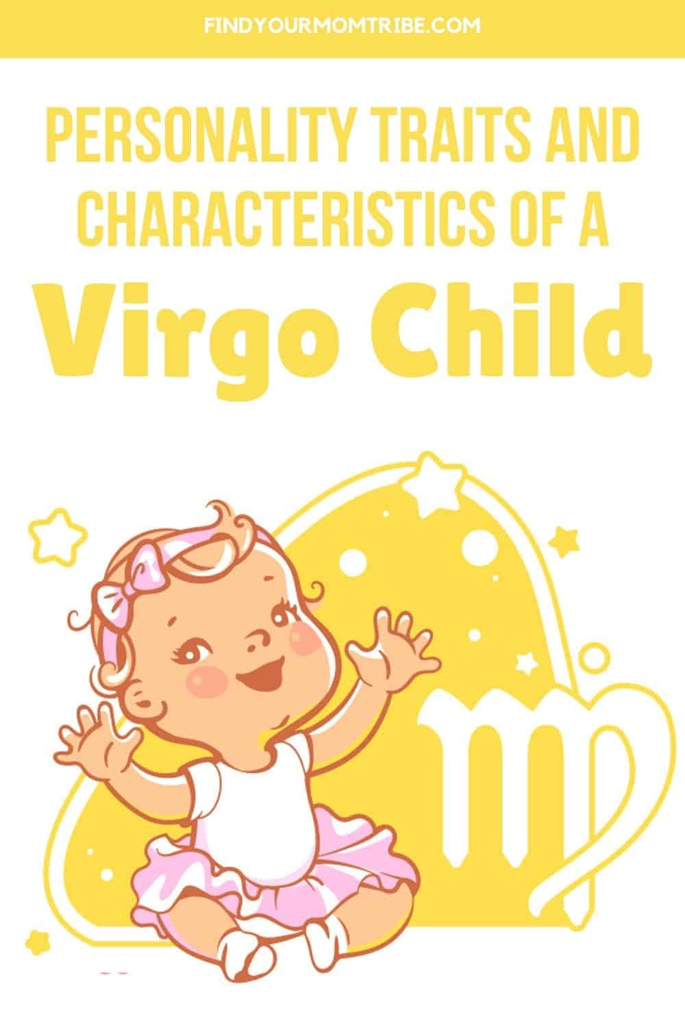 Personality Traits And Characteristics Of A Virgo Child