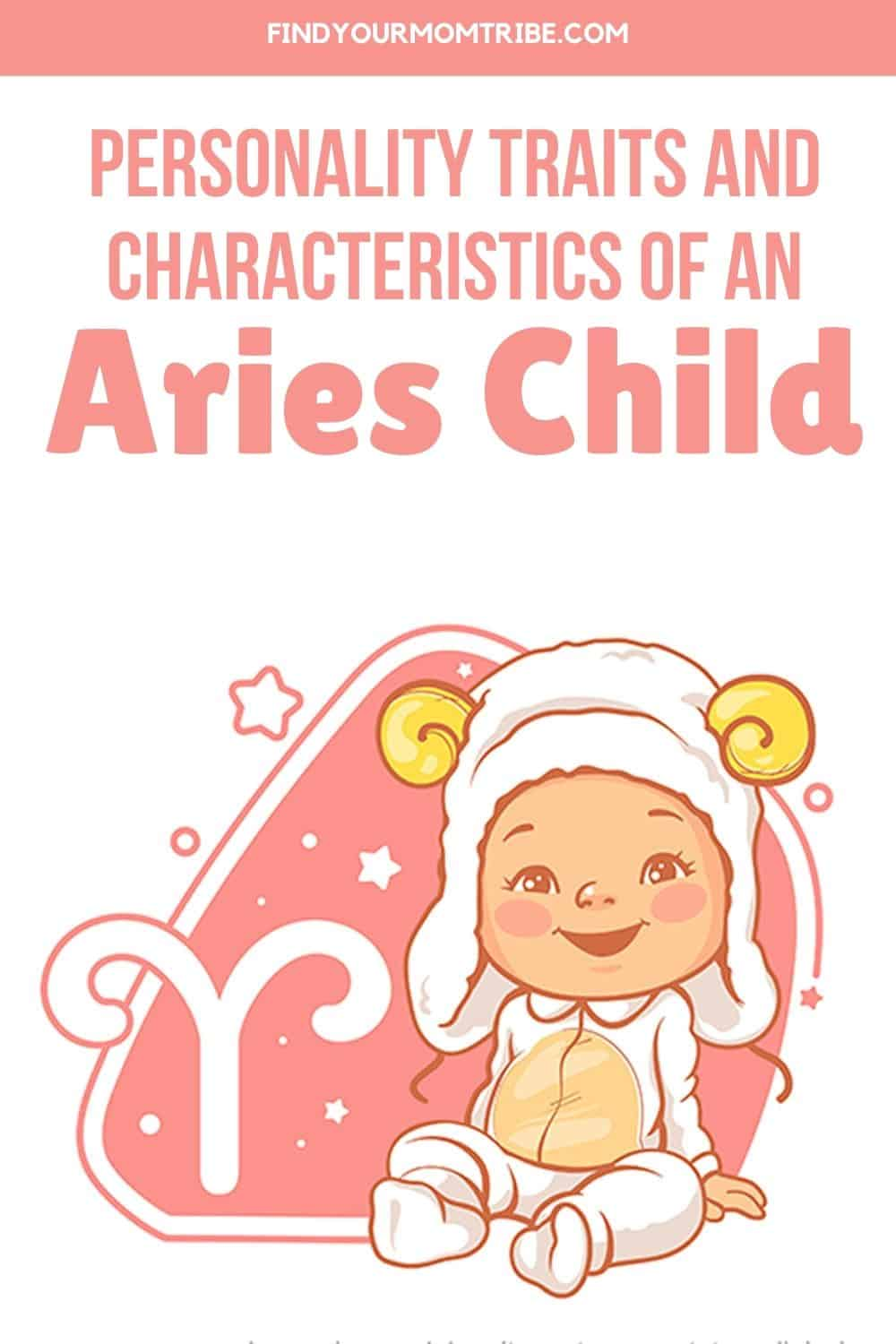 Personality Traits And Characteristics Of An Aries Child