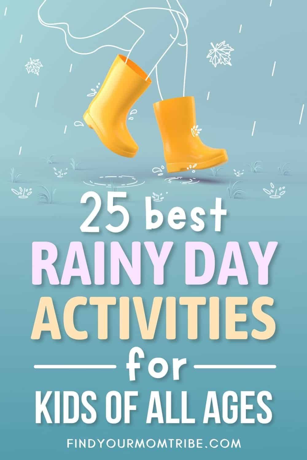 25 Best Rainy Day Activities For Kids Of All Ages Pinterest