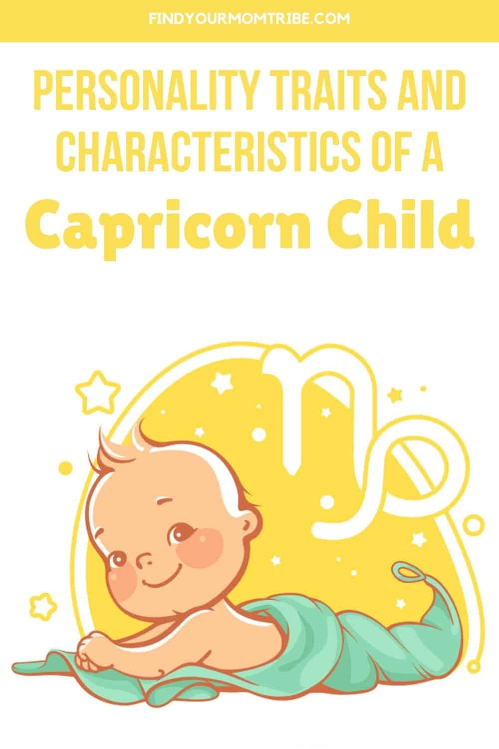 Personality Traits And Characteristics Of A Capricorn Child