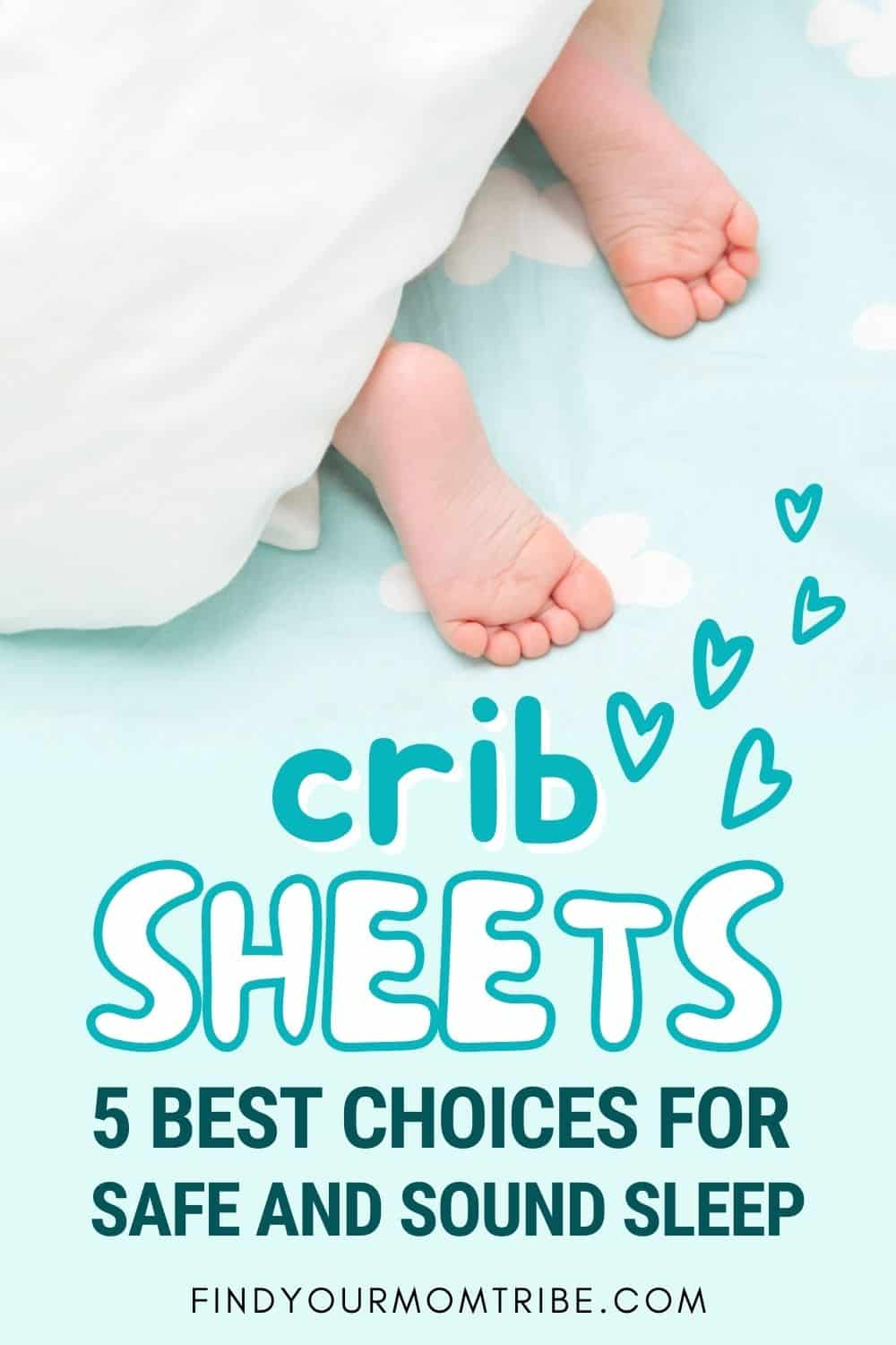 Crib Sheets_ 5 Best Choices For Safe And Sound Sleep Pinterest