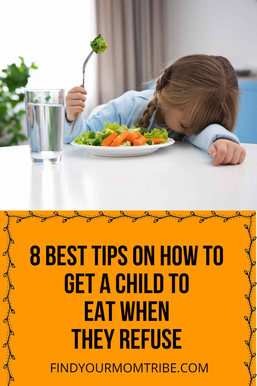 Pinterest how to get a child to eat when they refuse