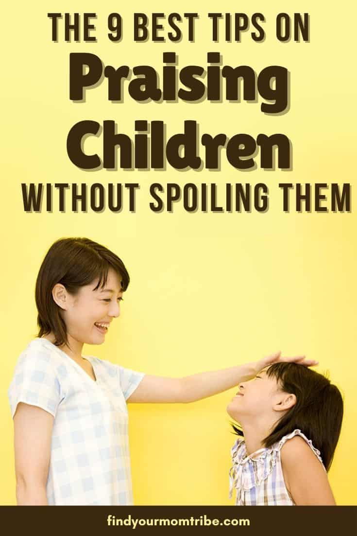The 9 Best Tips On Praising Children Without Spoiling Them