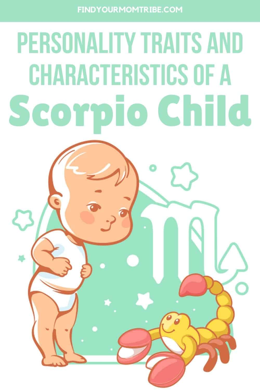 Personality Traits And Characteristics Of A Scorpio Child