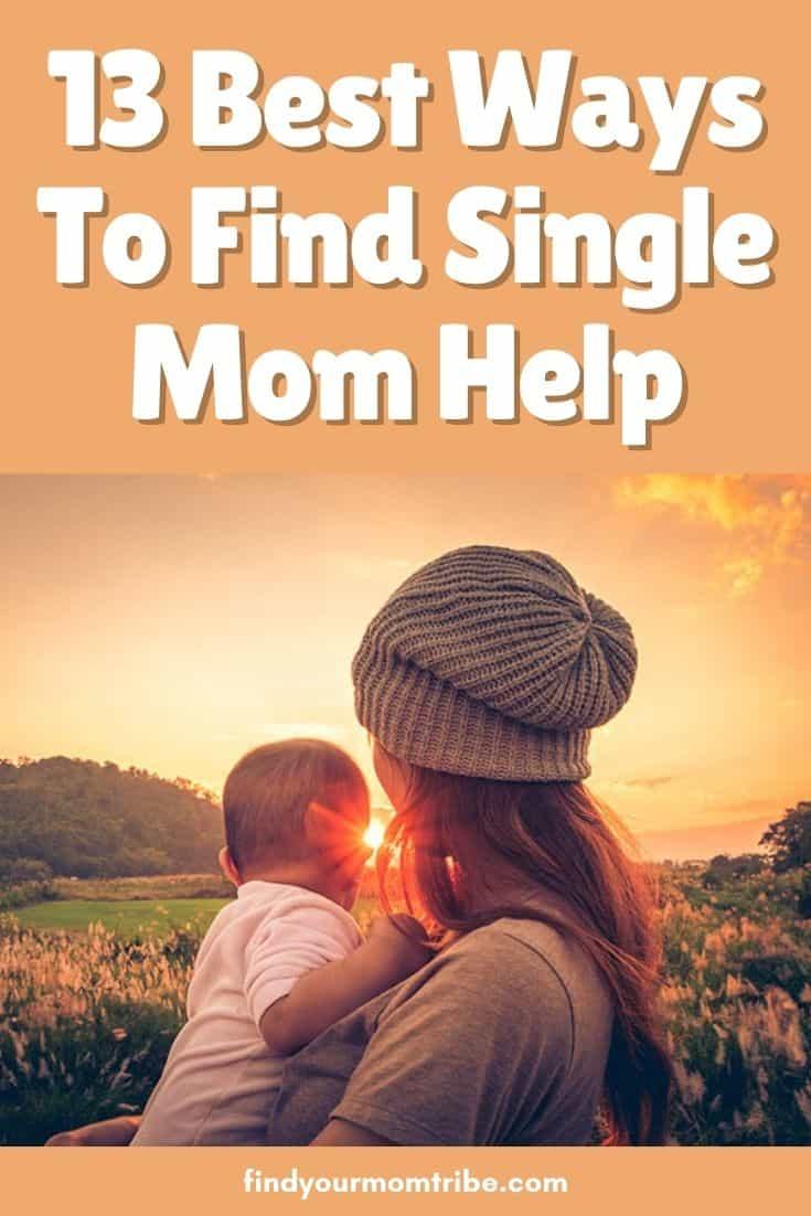 13 Best Ways To Find Single Mom Help