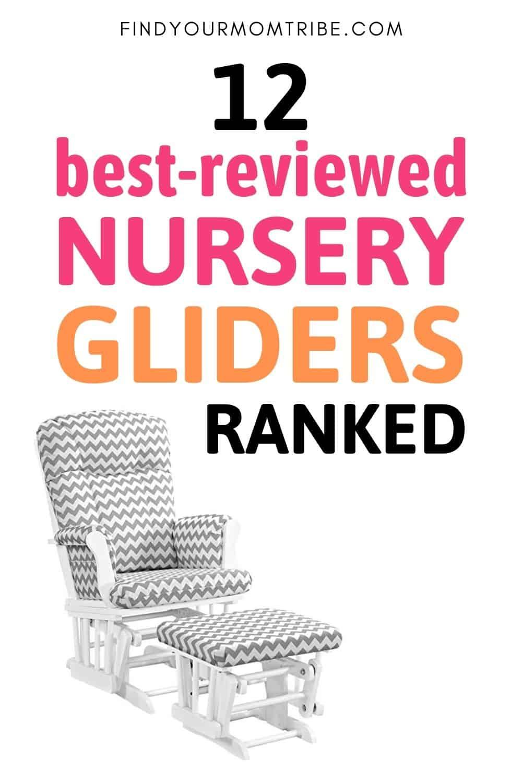 12 Best Nursery Gliders