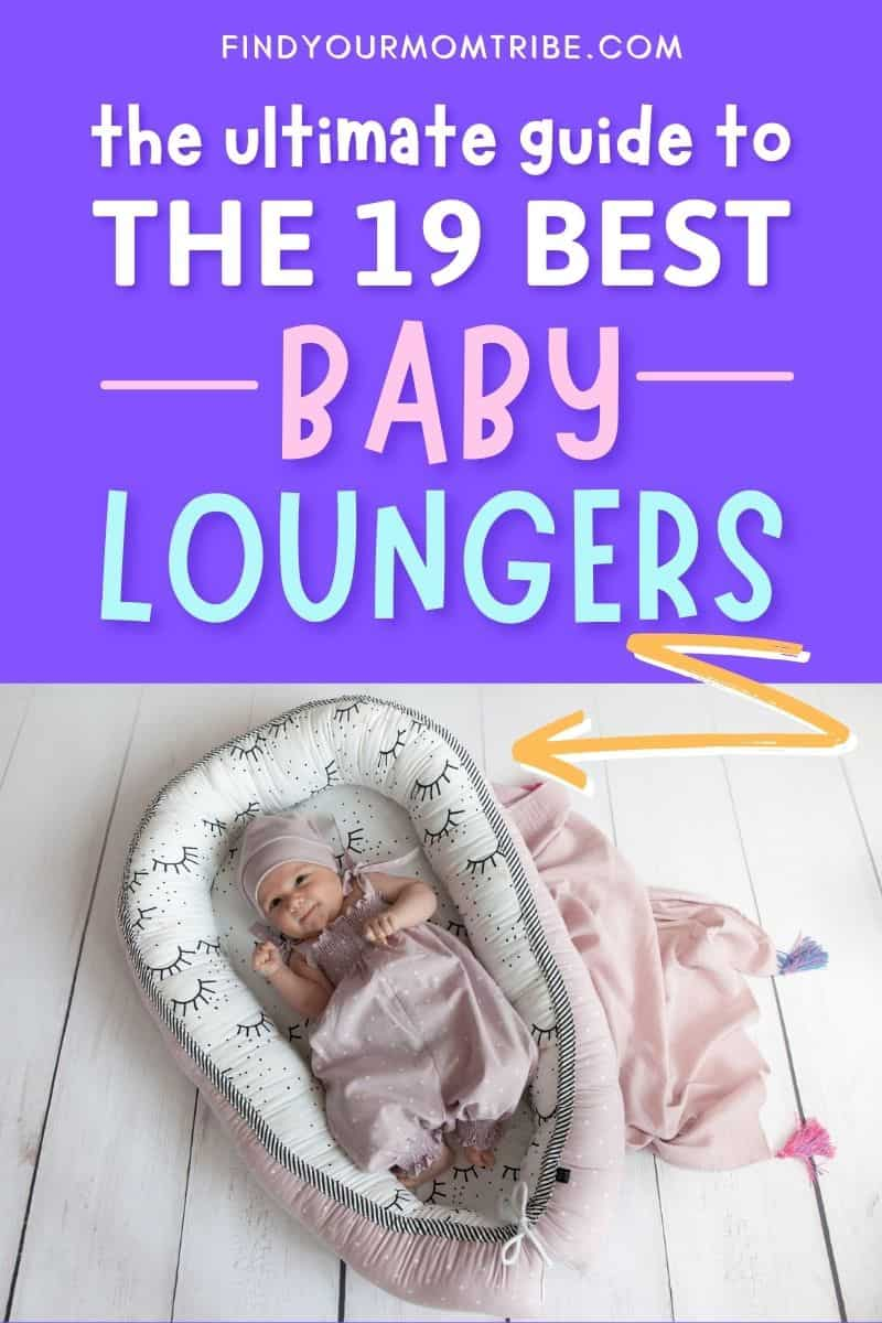 Best Baby Loungers Pinterest