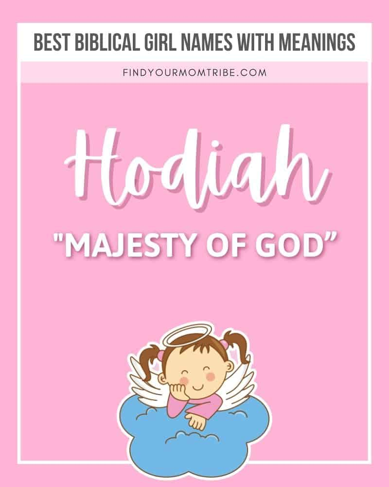 Biblical girl name Hodiah illustrated with meaning