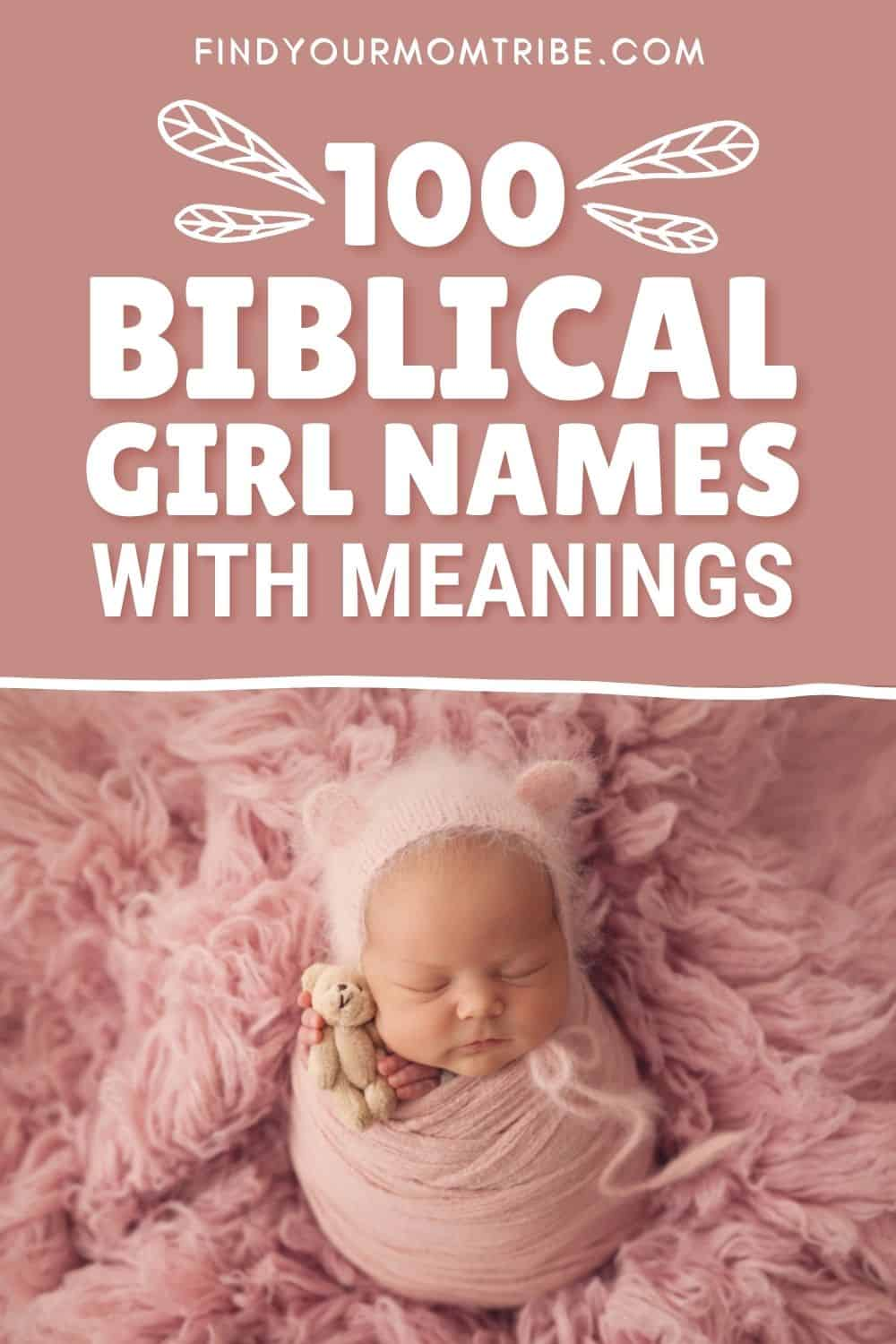Best Biblical Girl Names With Meanings For Your Little Angel Pinterest