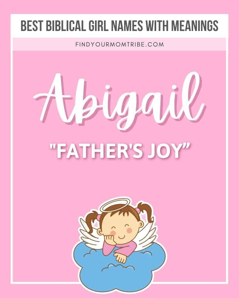 Biblical girl name Abigail illustrated with meaning