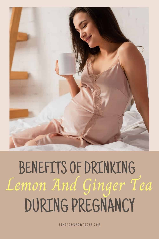 pinterest lemon and ginger tea during pregnancy