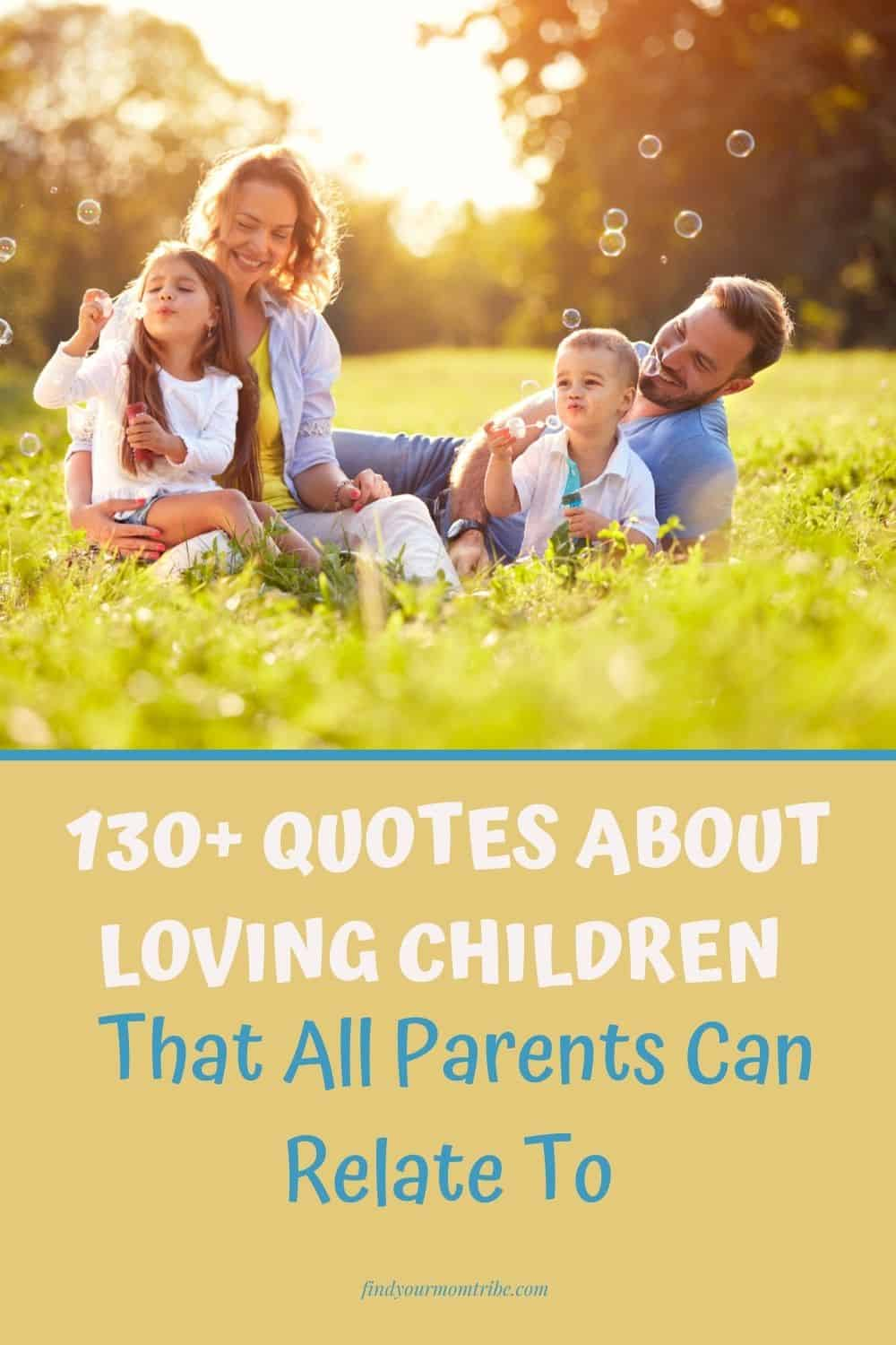 pinterest quotes about loving children