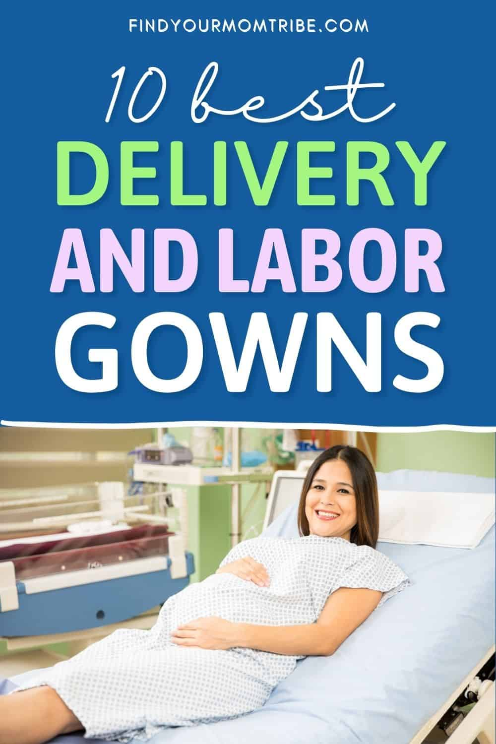 10 Best Delivery And Labor Gowns Pinterest