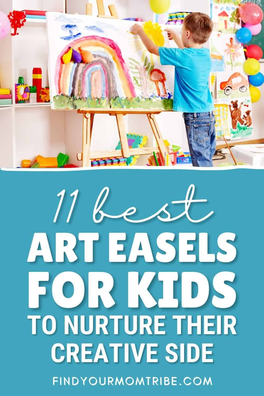 11 Best Art Easels For Kids To Nurture Their Creative Side In 2021 Pinterest