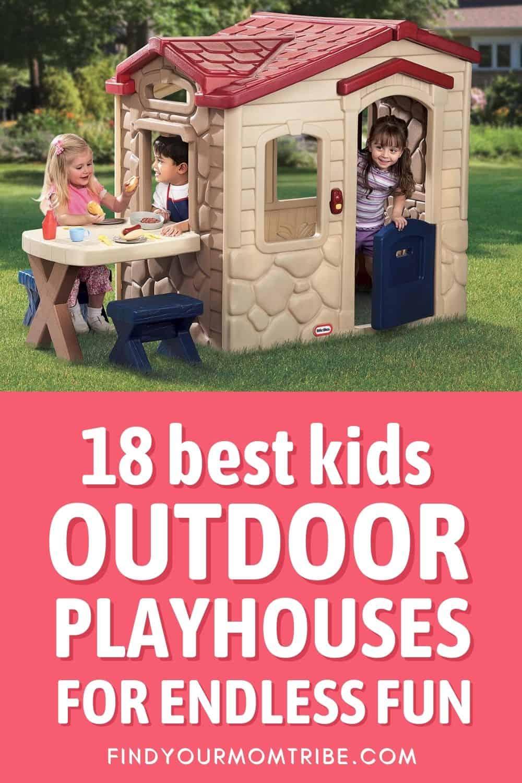 18 Best Kids Outdoor Playhouses Pinterest