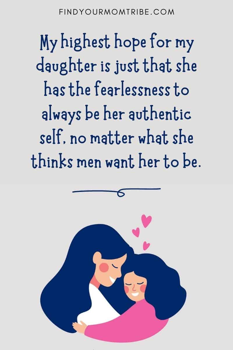 """Mother and Daughter Quote: """"My highest hope for her is just that she has the fearlessness to always be her authentic self, no matter what she thinks men want her to be."""" – Channing Tatum"""