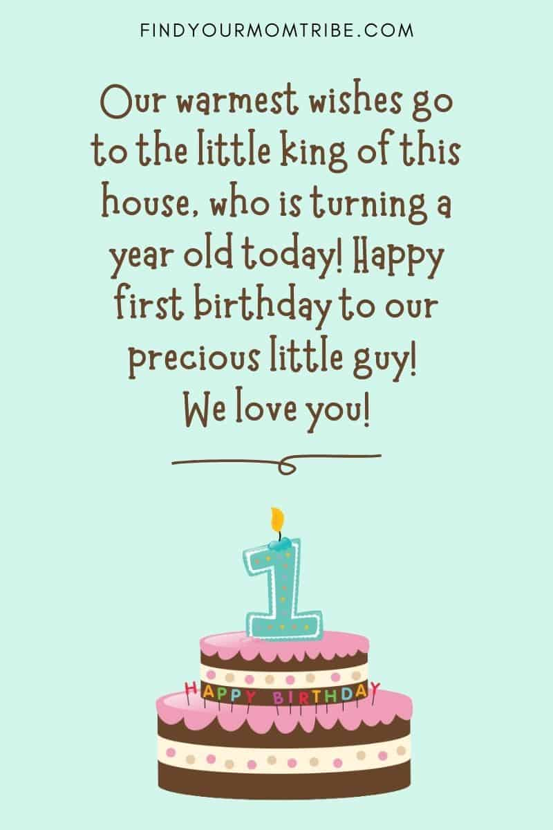 """Happy 1st Birthday Wish For Baby Boy From Friends: """"Our warmest wishes go to the little king of this house, who is turning a year old today! Happy first birthday to our precious little guy! We love you!"""""""