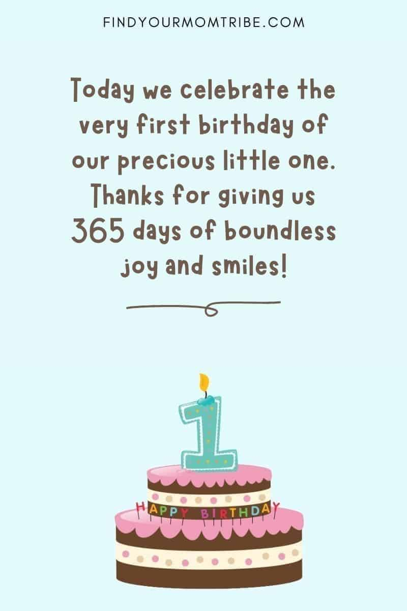 """Happy 1st Birthday Wishes For Baby Boy From Aunt And Uncle: """"Today we celebrate the very first birthday of our precious little one. Thanks for giving us 365 days of boundless joy and smiles!"""""""