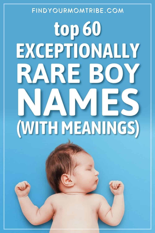 Top 60 Exceptionally Rare Boy Names Pinterest