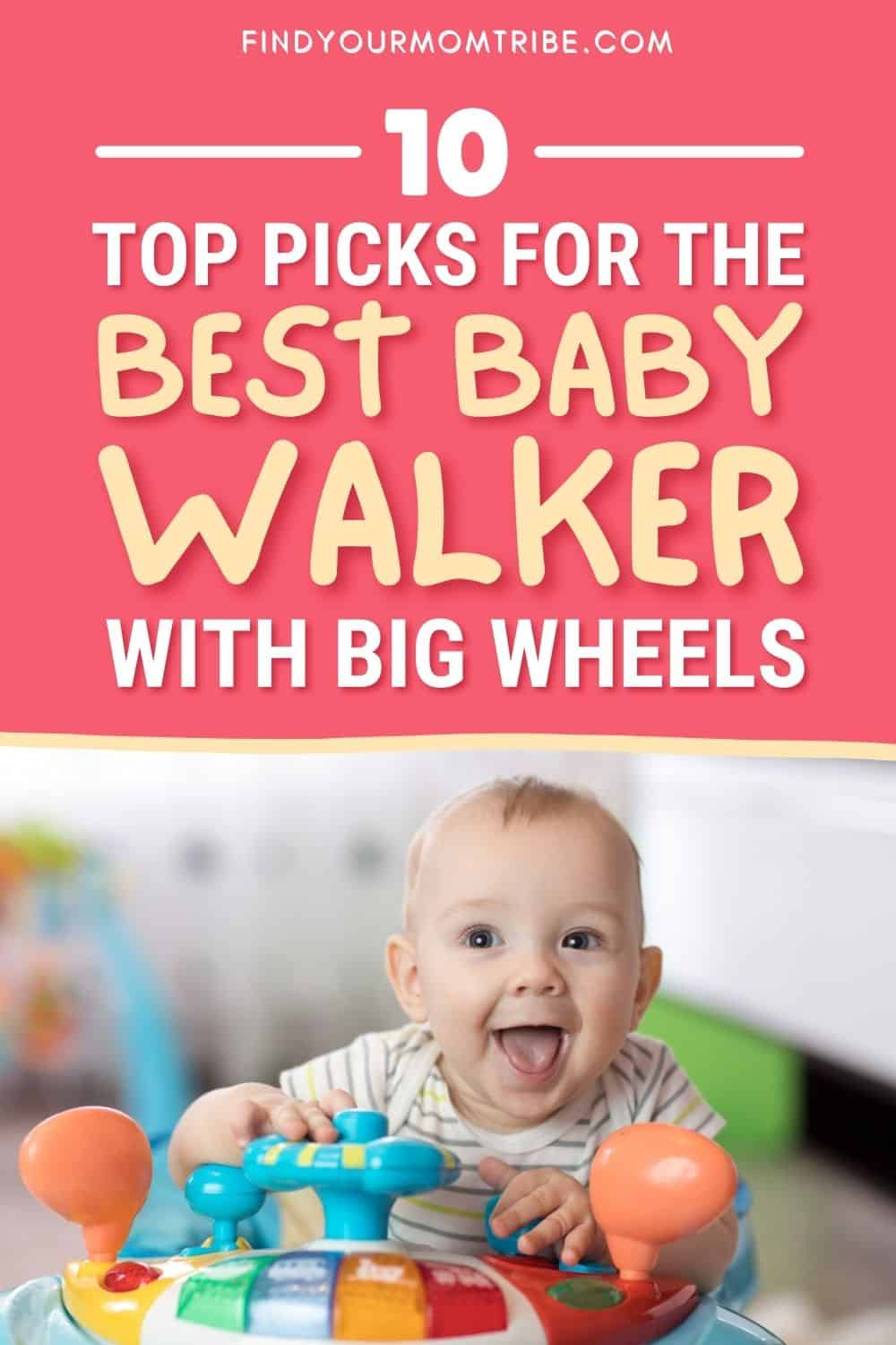 10 Top Picks For The Best Baby Walker With Big Wheels Pinterest