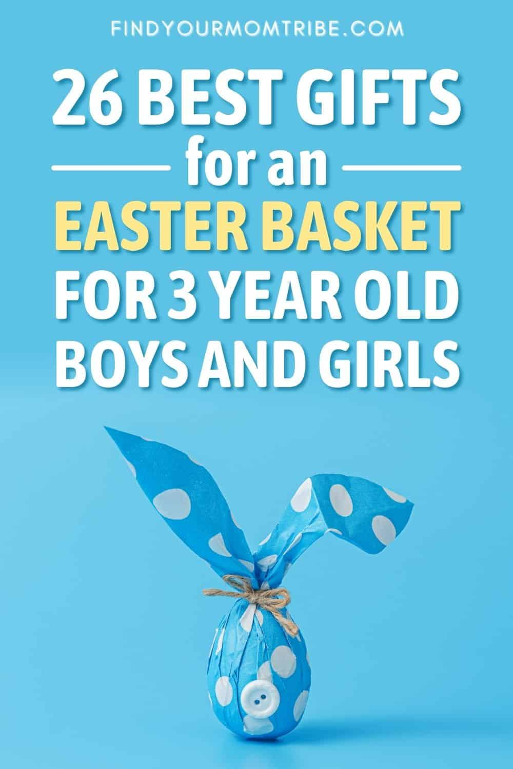26 Best Gifts For An Easter Basket For 3 Year Old Boys And Girls Pinterest