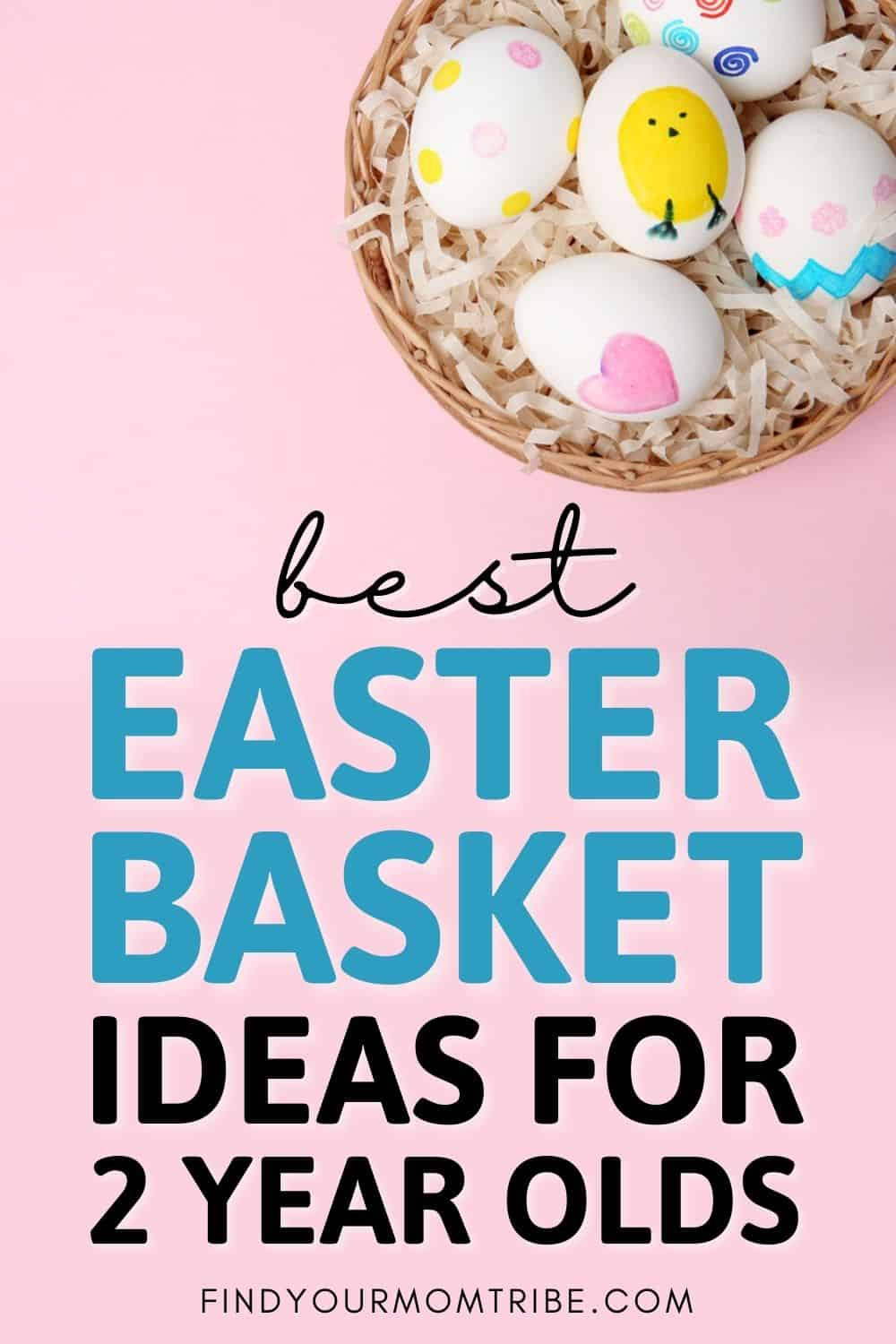 26 Best Ideas For An Easter Basket For 2 Year Olds Pinterest
