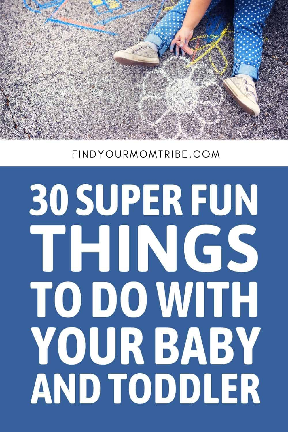 30 Super Fun Things To Do With Your Baby And Toddler