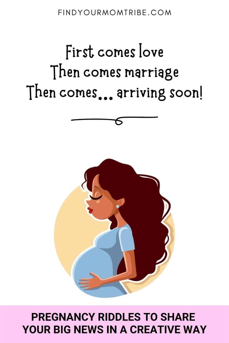 """pregnancy announcement: """"First comes love, then comes marriage, then comes… arriving soon!"""""""