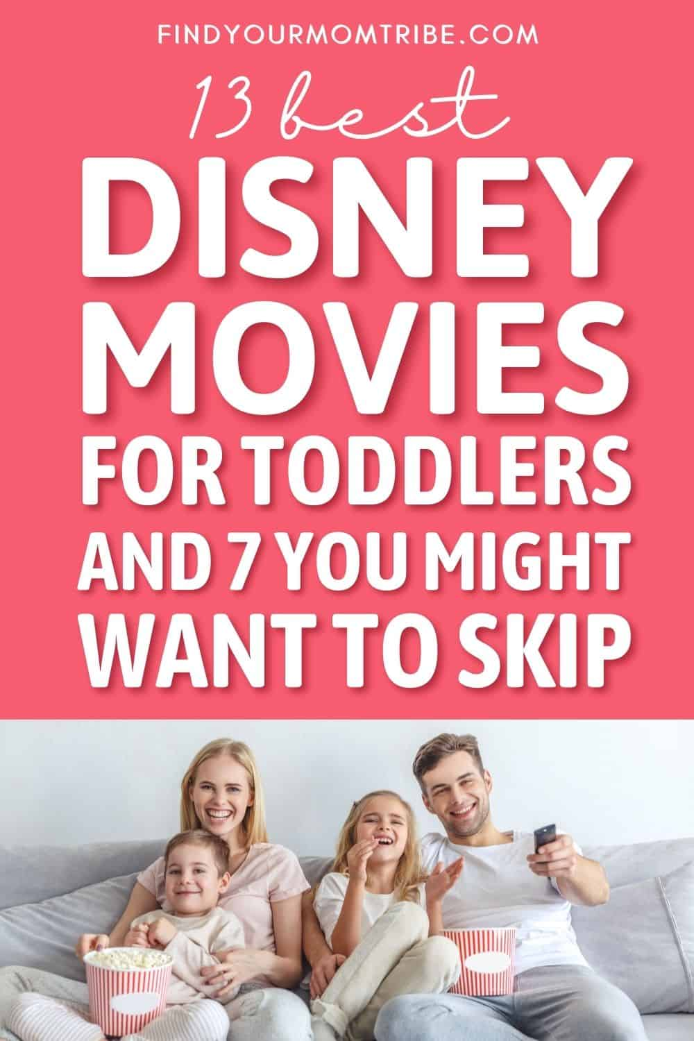 13 Best Disney Movies For Toddlers And 7 You Might Want To Skip Pinterest