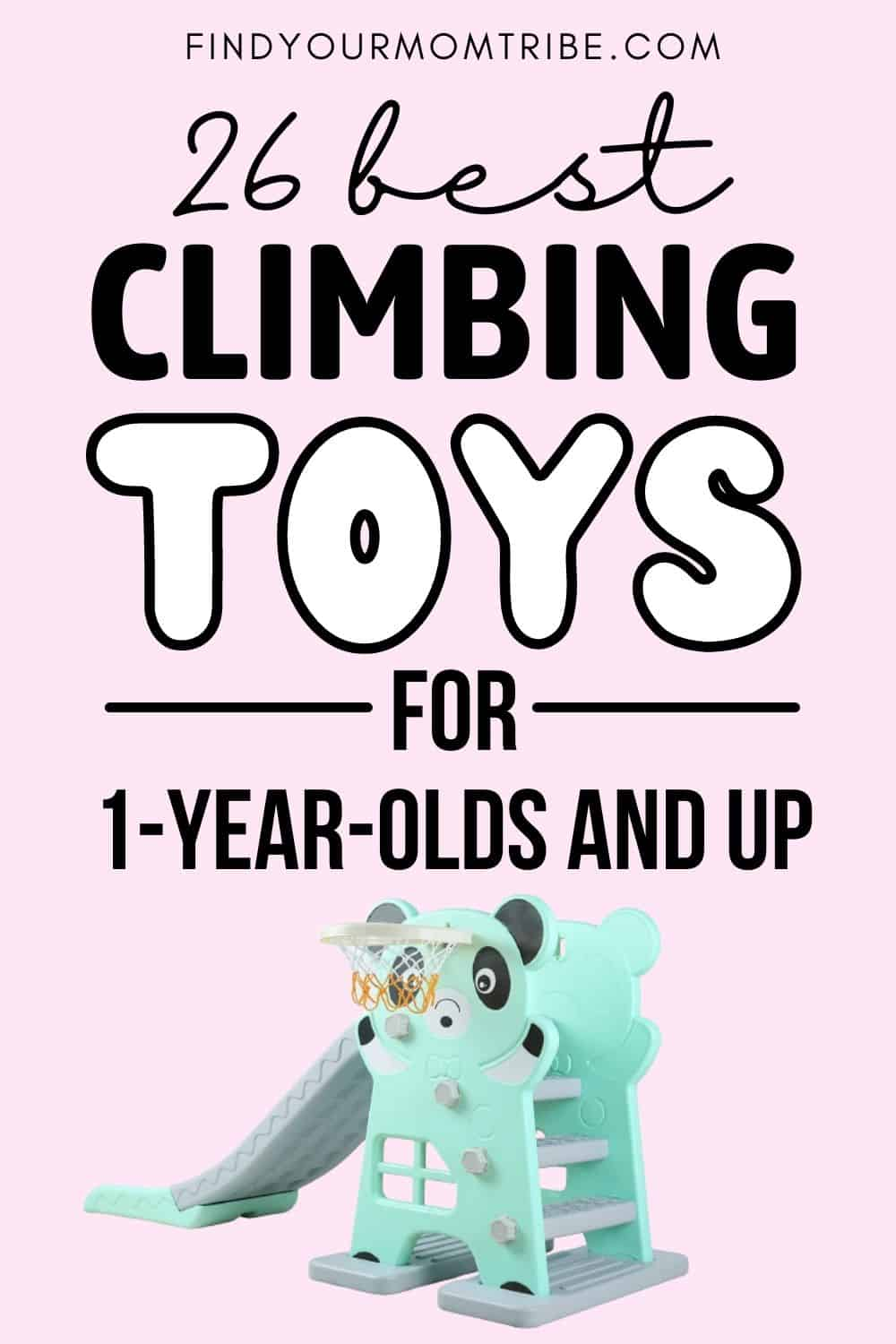 26 Best 1-Year-Old Climbing Toys Pinterest