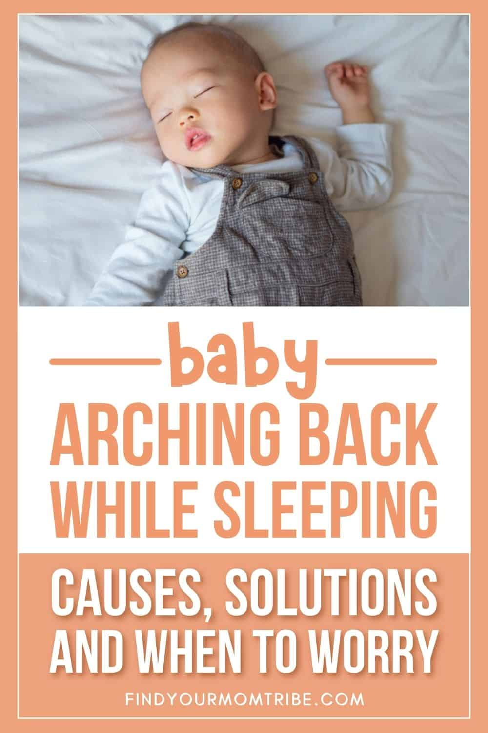 Baby Arching Back While Sleeping – Causes And Solutions Pinterest