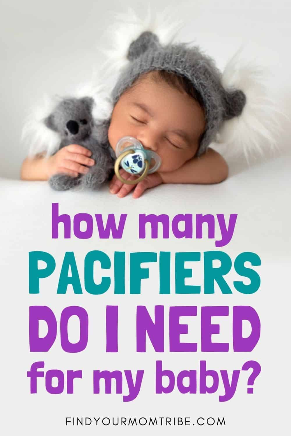 How Many Pacifiers Do I Need For My Baby Pinterest