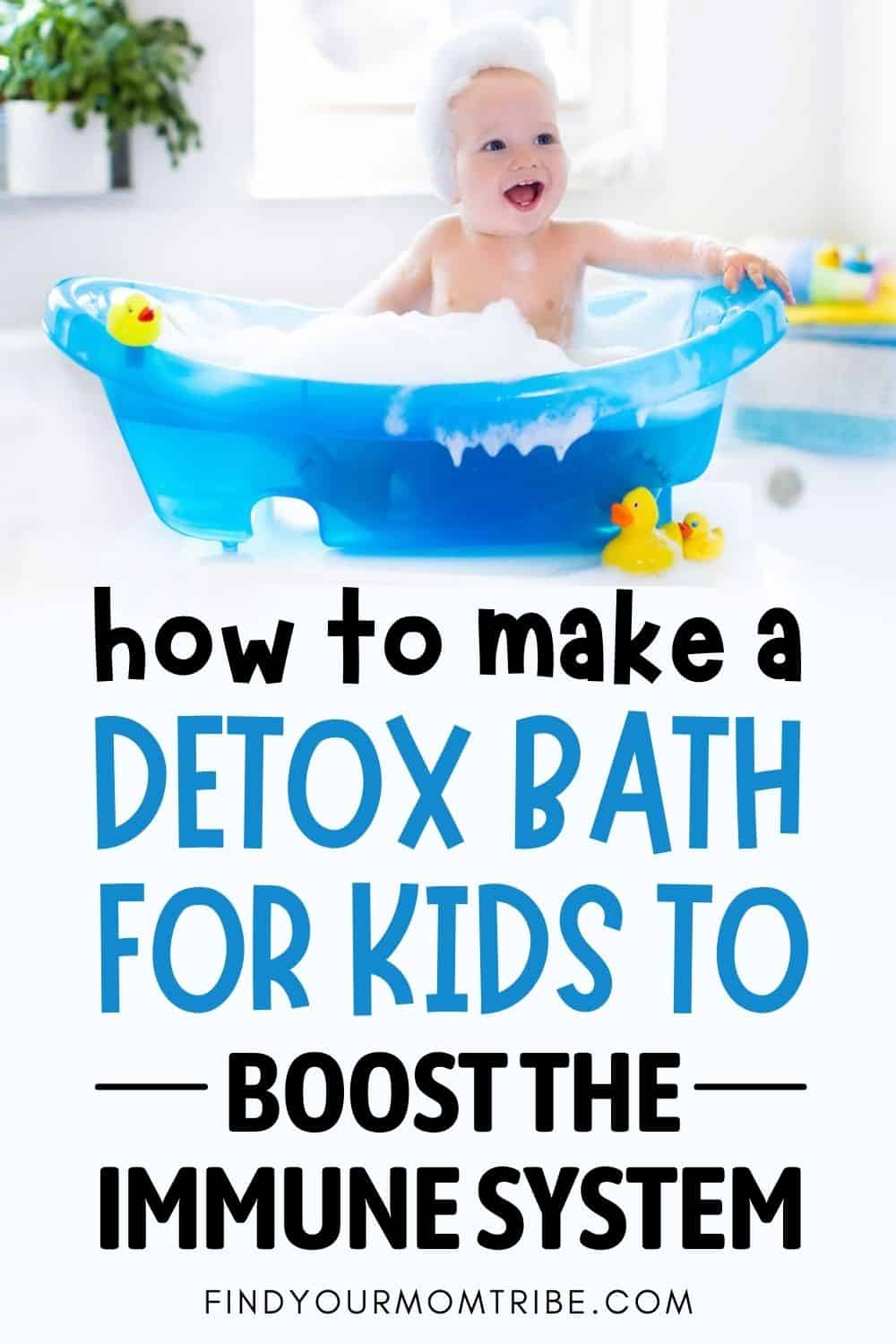 How To Make A Detox Bath For Kids To Boost The Immune System Pinterest