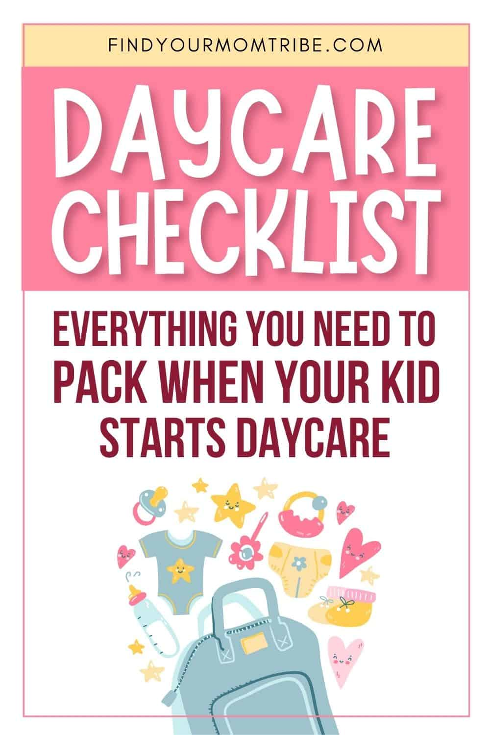 Learning What To Pack For Daycare – The 10 Essentials Pinterest