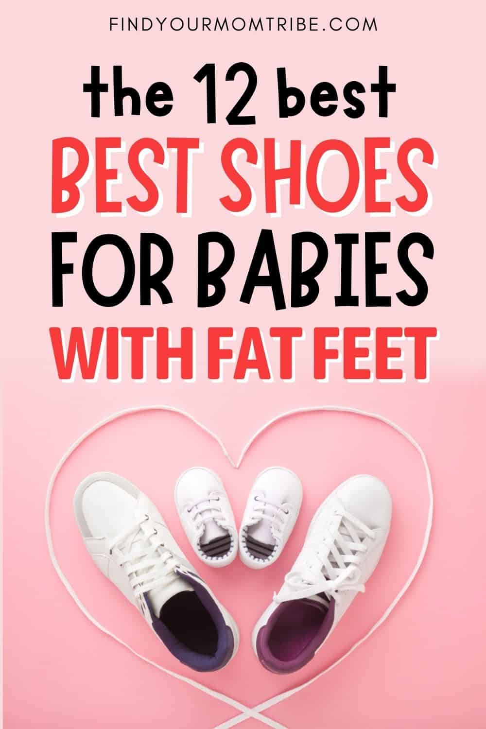 The 12 Best Shoes For Babies With Fat Feet Pinterest