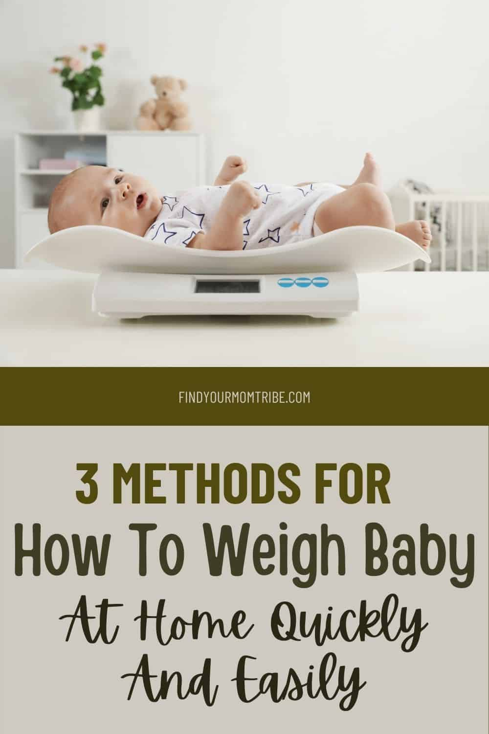 Pinterest how to weigh baby at home