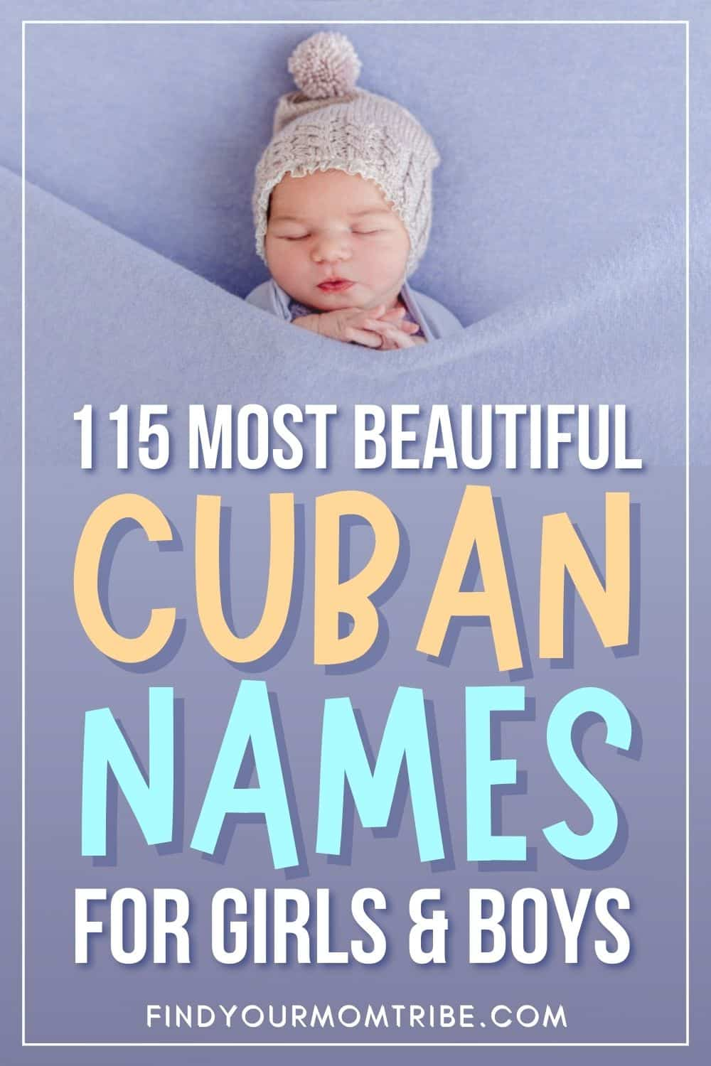 115 Most Beautiful Cuban Names For Girls And Boys With Meanings Pinterest