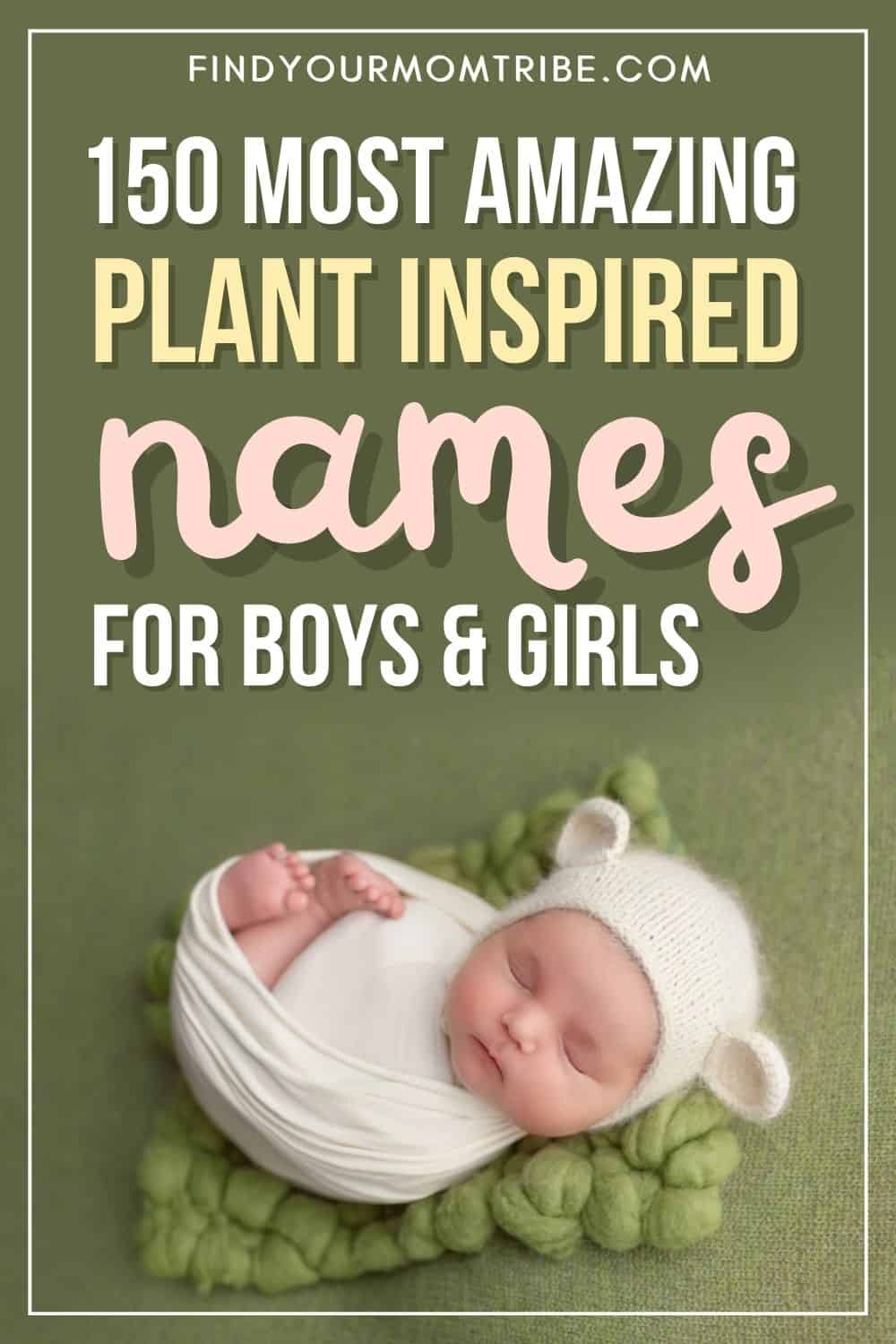 150 Most Amazing Plant Inspired Names For Boys And Girls Pinterest